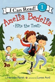 Amelia Bedelia Hits the Trail, Softcover  -     By: Herman Parish     Illustrated By: Lynne Avril