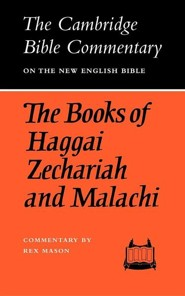 The Books of Haggai Zechariah and Malachi  -              By: None & Rex Mason