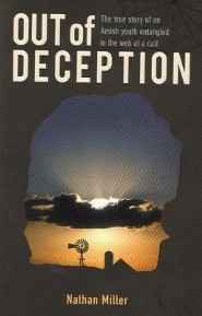 Out of Deception  -     By: Nathan Miller