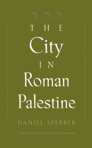 The City in Roman Palestine