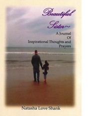 Beautiful Sister: A Journal of Inspirational Thoughts and Prayers