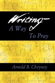 Writing a Way to Pray