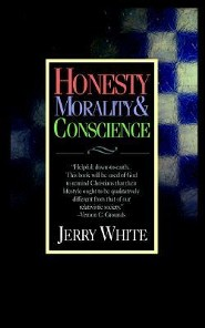 Honesty Morality & ConscienceRev Edition