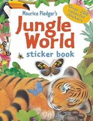 Jungle World Sticker Book  -     By: Maurice Pledger