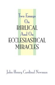 Two Essays on Miracles  -     By: John Henry Newman