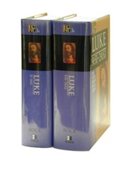 Luke: Volume I and Volume II