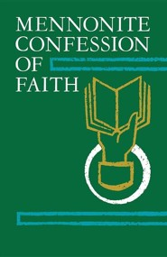 Mennonite Confession of Faith