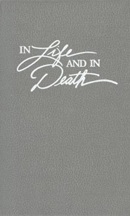 In Life and in Death  -     By: Leonard J. Vander Zee