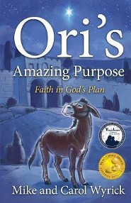 Ori's Amazing Purpose  -     By: Mike Wyrick