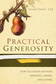 Practical Generosity  -              By: Shane Enete