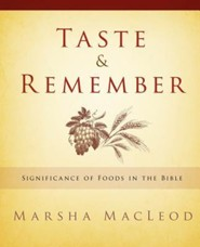 Taste & Remember  -     By: Marsha MacLeod