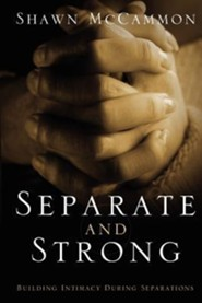 Separate and Strong  -              By: Shawn McCammon