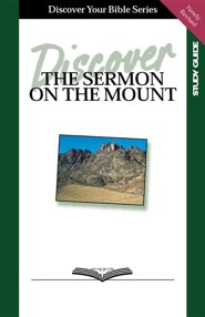 Discover the Sermon on the Mount, Study Guide