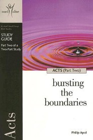 Acts (Part Two): Bursting the BoundariesStudy Guide Edition  -     By: Philip Apol