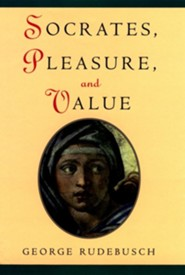 Socrates, Pleasure, and Value