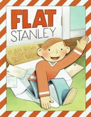Flat Stanley  -     By: Jeff Brown     Illustrated By: Scott Nash