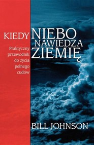 When Heaven Invades Earth (Polish)  -     By: Bill Johnson