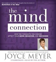 The Mind Connection: How The Thoughts You Choose Affect Your Mood, Unabridged, 7 CDs