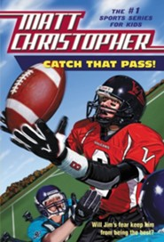 Catch That Pass!  -     By: Matt Christopher
