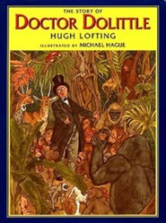 The Story of Doctor Dolittle  -     By: Hugh Lofting     Illustrated By: Michael Hague