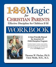 The 1-2-3 Magic for Christian Parents Workbook: Effective Discipline for Children 2-12
