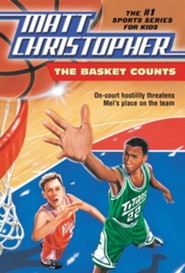The Basket Counts  -     By: Matt Christopher, Karen Megan Swearington