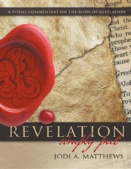 Revelation, Simply Put: A Visual Commentary on the Book of Revelation