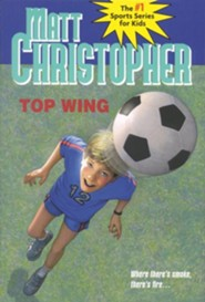 Top Wing  -     By: Matt Christopher     Illustrated By: Marcy Dunn Ramsey