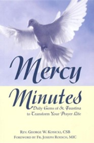 Mercy Minutes, Revised Edition  -     By: George Kosicki