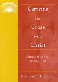 Carrying the Cross with Christ: Stations of the Cross