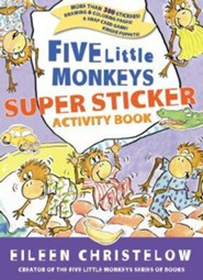 Five Little Monkeys Super Sticker Activity Book  -     By: Eileen Christelow