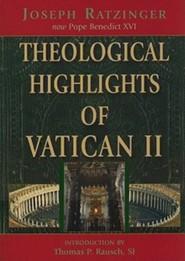 Theological Highlights of Vatican IIREV Edition