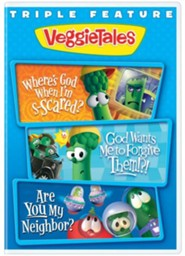 Classic VeggieTales Triple Feature: Where's God When I'm Scared, God Wants to Forgive Them!?! and Are You My  Neighbor?