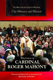 To Reconcile God's People: Our Ministry and Mission  -     Edited By: Michael Downey     By: Cardinal Roger Mahony