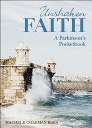 Unshaken Faith: A Parkinson's Pocketbook  -     By: Machele Coleman Bess