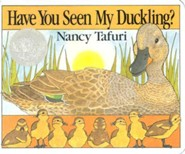 Have You Seen My Duckling? Board Book  -     By: Nancy Tafuri     Illustrated By: Nancy Tafuri