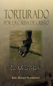 Torturado Por Cristo = Tortured for Christ
