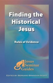 Finding the Historical Jesus: Rules of Evidence
