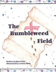 The Bumbleweed Field