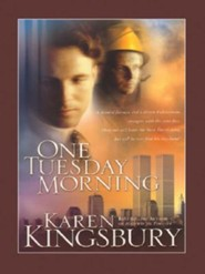 One Tuesday Morning  -     By: Karen Kingsbury