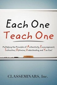 Each One Teach One  -     By: Classeminars Inc.