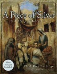 A Piece of Silver  -              By: Clark Burbidge