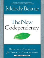 The New Codependency: Help and Guidance for Today's Generations