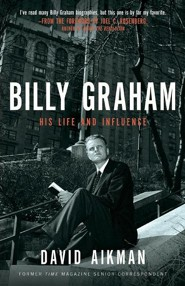 Billy Graham: His Life and Influence, Large Print - Slightly Imperfect