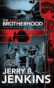The Brotherhood: A Precinct 11 Novel