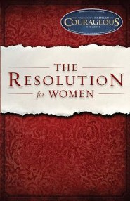 The Resolution for Women  -     By: Priscilla Shirer