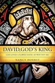 David, God's King