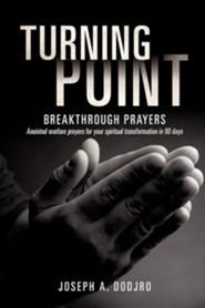 Turning Point Breakthrough Prayers
