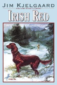 Irish Red  -     By: Jim Kjelgaard