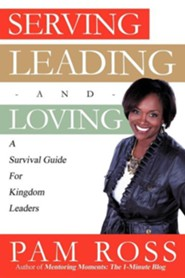 Serving, Leading and Loving